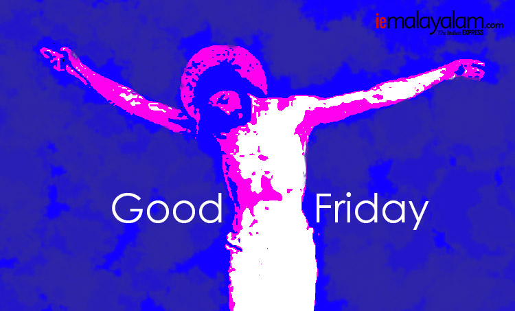 good friday, ദുഃഖവെളളി, good friday quotes, good friday images, ദുഃഖവെളളി സന്ദേശം, good friday messages, happy good friday, happy good friday images, good friday 2020, happy good friday 2020, happy good friday sms, happy good friday wallpaper, happy good friday status, good friday images, good friday wishes, happy good friday messages, good friday sms, good friday quotes, happy good friday status, good friday status, happy good friday photos, ie malayalam, ഐഇ മലയാളം, good friday, ദുഃഖവെളളി, good friday quotes, good friday images, ക്രിസ്തു, good friday messages, happy good friday, happy good friday images, good friday 2019, happy good friday 2019, happy good friday sms, ദുഖവെളളി സന്ദേശം, happy good friday wallpaper, happy good friday status, good friday images, good friday wishes, happy good friday messages, good friday sms, good friday quotes, happy good friday status, good friday status, happy good friday photos